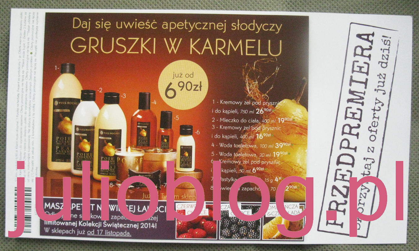 julioblog.pl_yves_rocher_oferta_listopad_2014_sklep_stacjonarny_ulotka_przedsmak_swiat_gruszka_w_karmelu_limitowana_edycja_czerwone_owoce_czarne_pomarancza_czekolada_limited_edition_yr