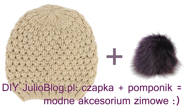 DIY-julioblog.pl-czapka-pomponik-modne-akcesorium-zimowe