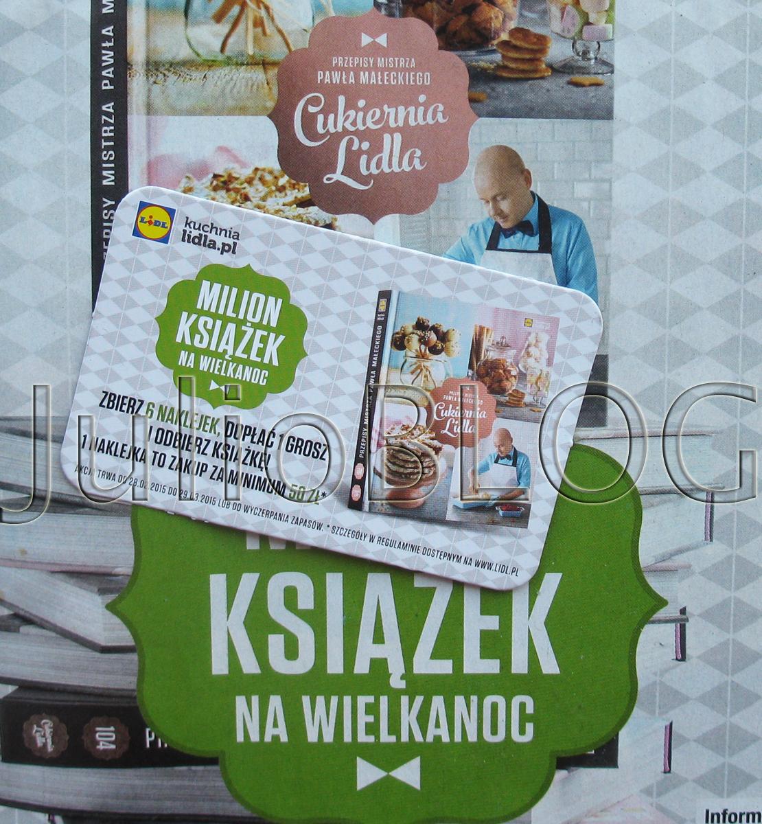 Ksiazka Kucharska Cukiernia Lidla Pawel Malecki Julioblog Pl