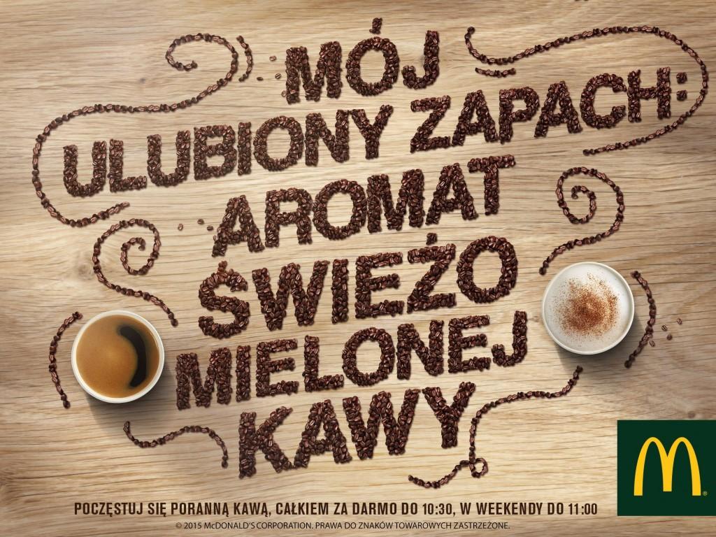 promocja akcja mcdonalds począstuj sięporanną kawą całkiem za darmo w mc donalds do 15 marca 2015 mój ulubiony zapach aromat świeżo mielonej kawy